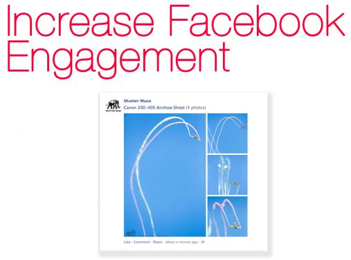 Increasing Engagement With Facebook Photos – Post Multiple Images