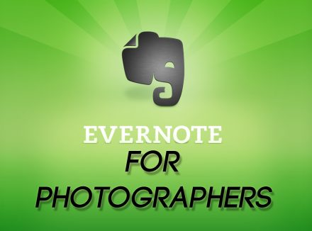 10 Useful Ways For Photographers & Creative Professionals To Use Evernote