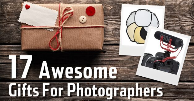 17 Awesome Gifts For Photographers