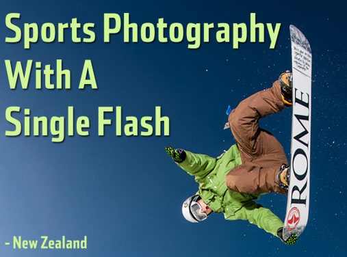 The Power Of A Single Flash In Sports Photography – Wanaka, New Zealand