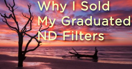 Why I Sold My Graduated Neutral Density Filter Kit