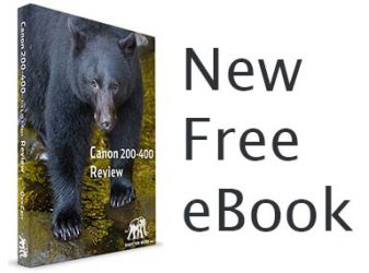 New Free eBook Available – Canon 200-400 Review