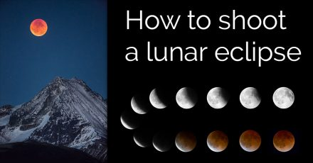 How to Photograph A Lunar Eclipse – Includes Photoshop Tutorial