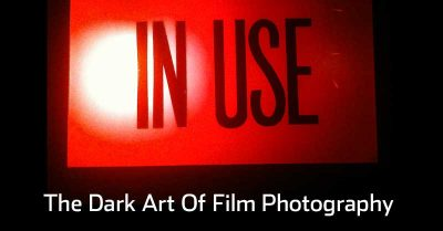 The Dark Art Of Film Photography