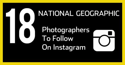 18 National Geographic Photographers To Follow On Instagram