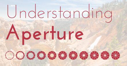 Understanding Aperture