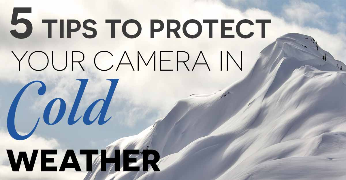 5 tips to protect your camera in cold weather 5 tips to protect your camera gear in cold weather fandeluxe Images