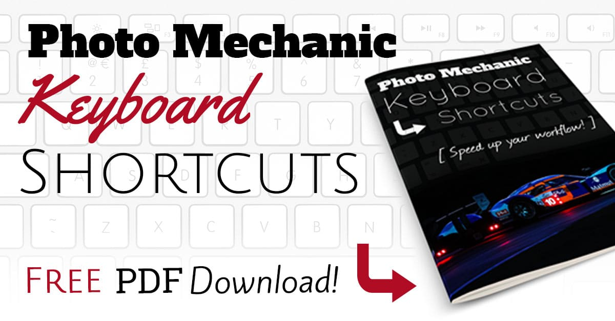 Photo Mechanic Keyboard Shortcuts – FREE Download