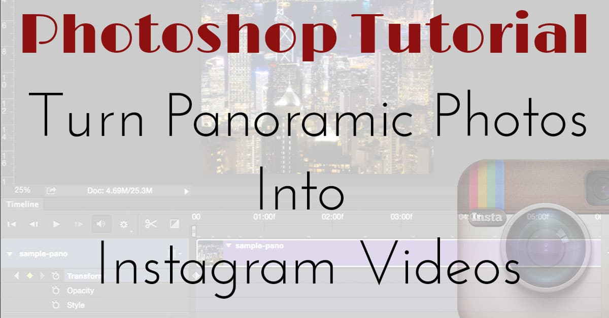 How To Turn Your Panoramic Photos Into Instagram Videos