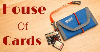 In My Bag: MindShift Gear House Of Cards