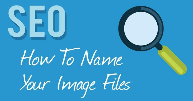 Image SEO – How To Name Your Files