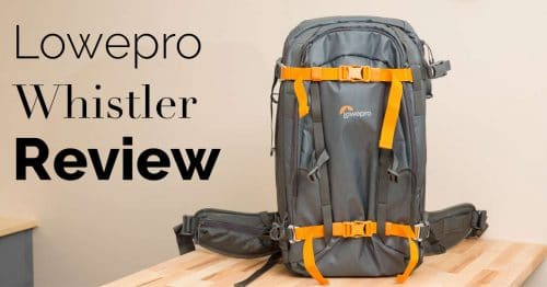 Lowepro Whistler Backpack Review