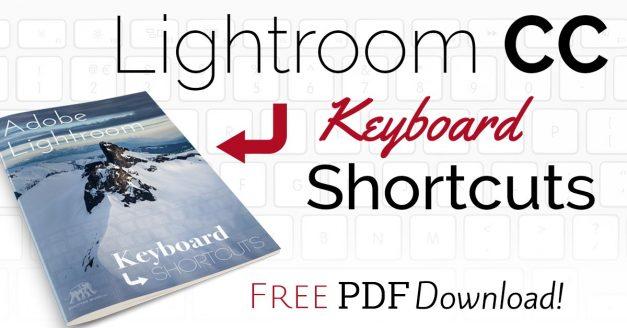 Lightroom CC Keyboard Shortcuts – FREE Download!