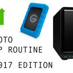 My Photo Backup Routine – Mid 2017