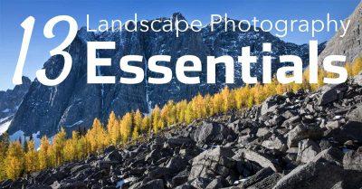 13 Landscape Photography Essentials