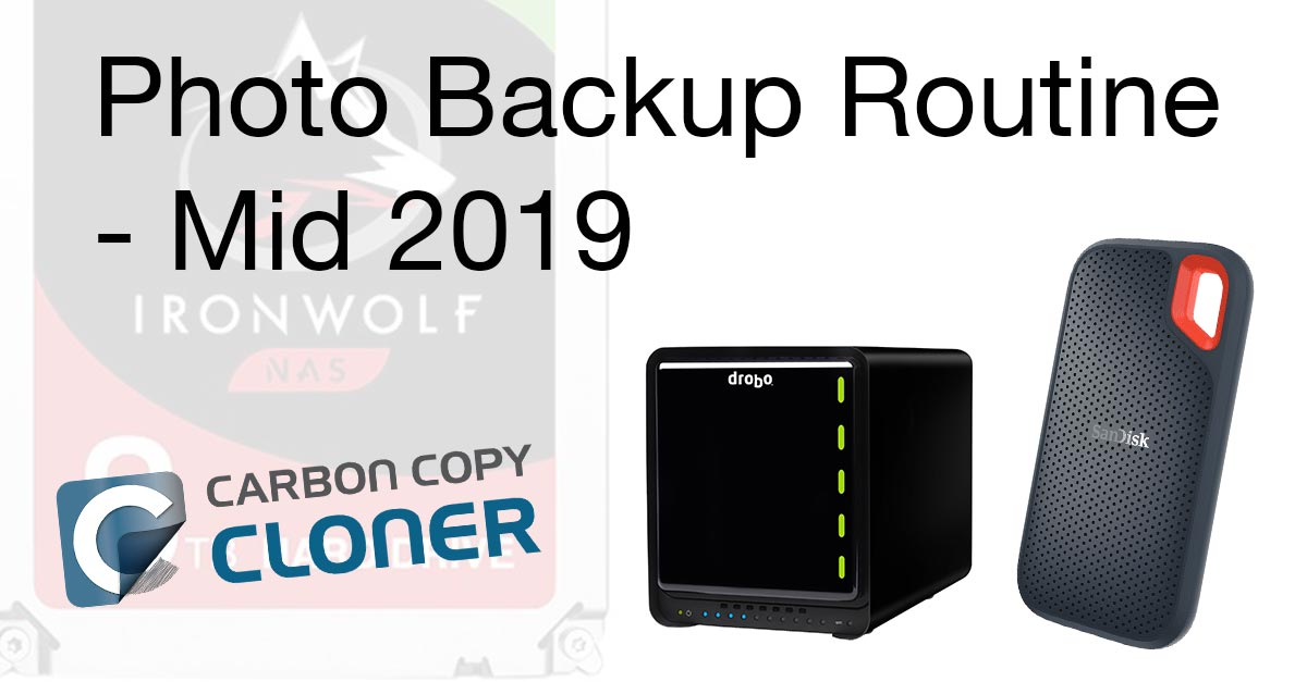 My Photo Backup Routine – Mid 2019