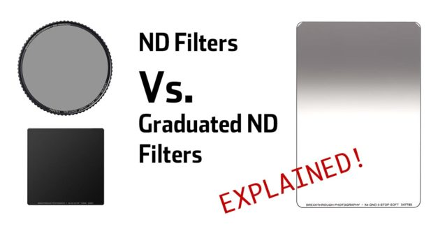 Neutral Density Filters Vs. Graduated Neutral Density Filters – What Is the Difference?